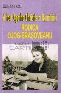 A fost Agatha-Christie a Romaniei. Rodica Ojog-Brasoveanu