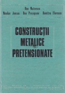 Constructii metalice pretensionate