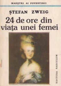 24 de ore din viata unei femei