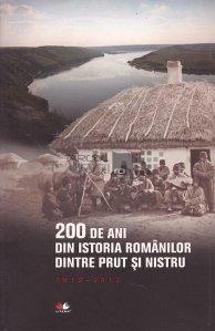 200 de ani din istoria romanilor dintre Prut si Nistru