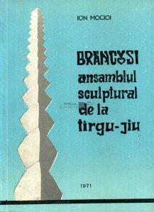 Brancusi: ansamblul sculptural de la Tirgu-Jiu