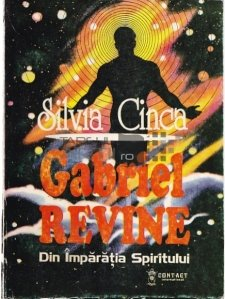 Gabriel revine din Imparatia Spiritului
