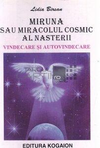 Miruna sau miracolul cosmic al nasterii
