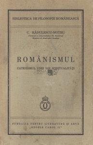 Romanismul. Catehismul unei noi spiritualitati