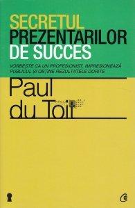 Secretul prezentarilor de succes
