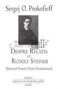 Despre legatura cu Rudolf Steiner