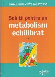 Solutii pentru un metabolism echilibrat