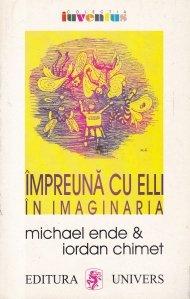 Impreuna cu Elli in Imaginaria