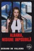Albania, misiune imposibila