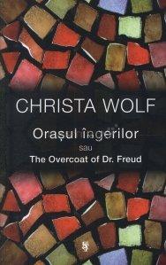 Orasul ingerilor sau The Overcoat of Dr. Freud