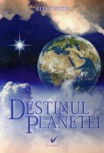 Destinul planetei