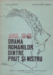 Anul 1940. Drama romanilor dintre Prut si Nistru