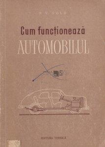 Cum functioneaza automobilul