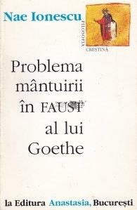 Problema mantuirii in Faust al lui Ghoete
