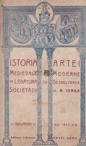 Istoria artei medievale si moderne in legatura cu desvoltarea societatii