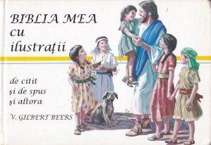 Biblia mea cu ilustratii, de citit si de spus altora