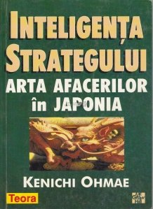Inteligenta strategului - Arta afacerilor in Japonia