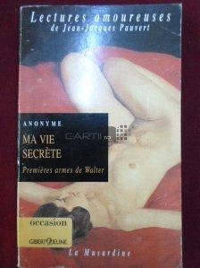 Ma vie secrete / Viata mea secreta
