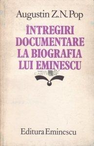 Intregiri documentare la biografia lui Eminescu