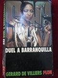 Duel a Barranquilla
