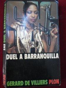 Duel a Barranquilla / Duel in Barranquilla