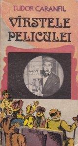 Virstele peliculei: O istorie a filmului in capodopere