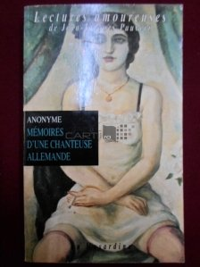Memoires d'une chanteuse allemande / Memoriile unei cantarete germane