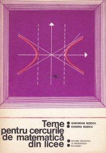 Teme pentru cercurile de matematica din licee