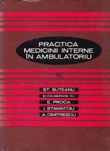 Practica medicinii interne in ambulatoriu