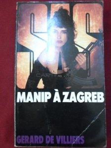 Manip a Zagreb / Manipulare la Zagreb