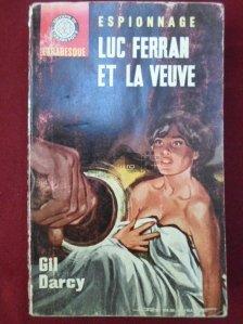 Luc Ferran et la veuve / Luc Ferran si vaduva