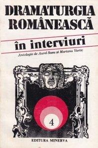 Dramaturgia romaneasca in interviuri 4