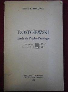 Dostoiewski / Dostoievski. Studiu de psiho-patologie