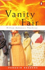 Vanity Fair / Balciul desertaciunilor