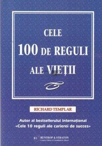 Cele 100 de reguli ale vietii