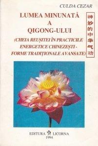 Lumea minunata a Qigong-ului