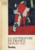 La litterature en France depuis 1945