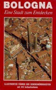 Bologna / Bologna - Un oras de descoperit