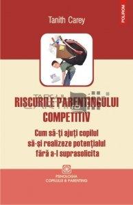 Riscurile parentingului competitiv