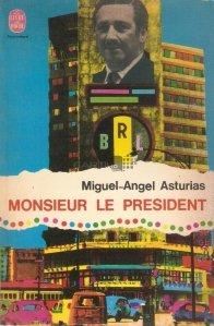 Monsieur le president / Domnul presedinte