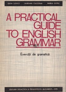 A practical guide to english grammar