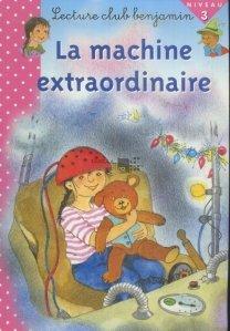 La machine extraordinaire / Masina fantastica
