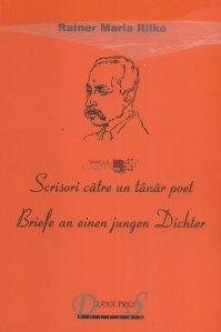Scrisori catre un tanar poet/Briefe an einen jungen Dichter