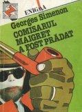 Comisarul Maigret a fost pradat