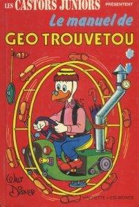 Le manuel de Geo Trouvetou / Manualul lui Geo Gasestetot