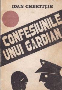Confesiunile unui gardian