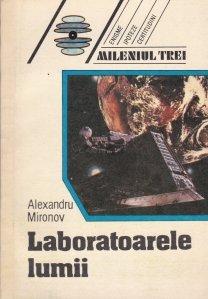 Laboratoarele lumii