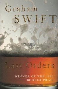 Last orders / Ultimele ordine