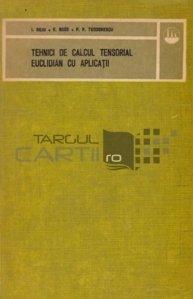 Tehnici de calcul tensorial euclidian cu aplicatii