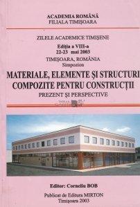 Materiale, elemente si structuri compozite pentru constructii